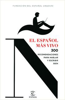 EL ESPAÑOL MAS VIVO: 300 RECOMENDACIONES PARA...