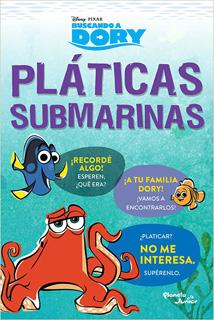 BUSCANDO A DORY: PLATICAS SUBMARINAS