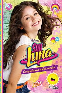 SOY LUNA VOL. 2: COMPETENCIA SOBRE RUEDAS