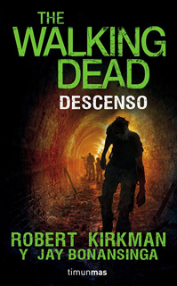 THE WALKING DEAD: DESCENSO