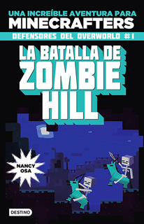 LA BATALLA DE ZOMBIE HILL (MINECRAFT)