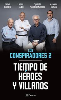 LOS CONSPIRADORES 2: TIEMPO DE HEROES Y VILLANOS