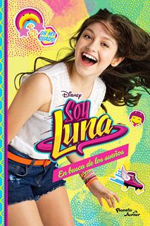 SOY LUNA VOL. 4: EN BUSCA DE LOS SUEÑOS