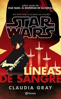STAR WARS: LINEAS DE SANGRE