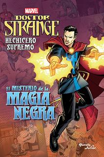 DOCTOR STRANGE. HECHICERO SUPREMO. EL MISTERIO DE LA MAGIA NEGRA