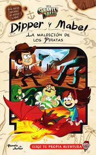 GRAVITY FALLS: DIPPER Y MABEL, LA MALDICION DE LOS PIRATAS