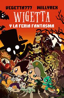 WIGETTA (7) Y LA FERIA FANTASMA