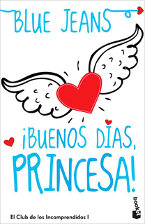 ¡BUENOS DIAS, PRINCESA!