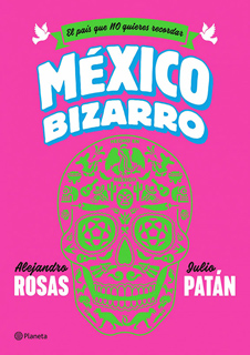 MEXICO BIZARRO