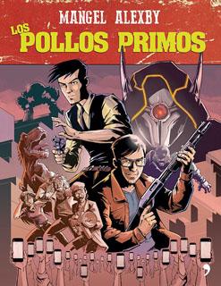 LOS POLLOS PRIMOS (NOVELA GRAFICA)