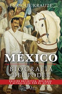 MEXICO: BIOGRAFIA DEL PODER