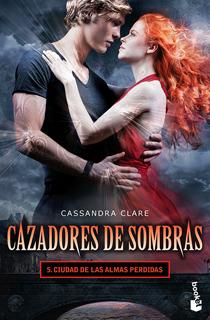 CAZADORES DE SOMBRAS 5: CIUDAD DE LAS ALMAS PERDIDAS