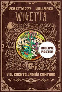 WIGETTA (8) Y EL CUENTO JAMAS CONTADO