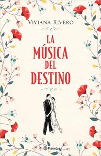 LA MUSICA DEL DESTINO