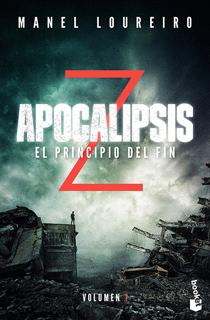 APOCALIPSIS Z VOL. 1: EL PRINCIPIO DEL FIN
