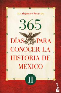 365 DIAS PARA CONOCER LA HISTORIA DE MEXICO 2