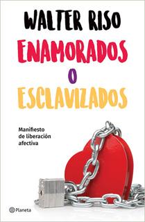 ENAMORADOS O ESCLAVIZADOS