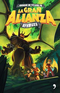 CHOQUE DE TITANES 3: LA GRAN ALIANZA
