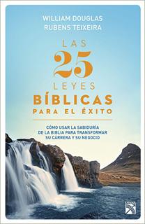 LAS 25 LEYES BIBLICAS PARA EL EXITO