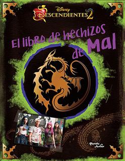 DESCENDIENTES 2. EL LIBRO DE HECHIZOS DE MAL