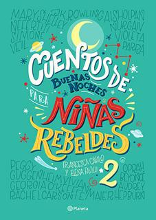 CUENTOS DE BUENAS NOCHES PARA NIÑAS REBELDES 2...