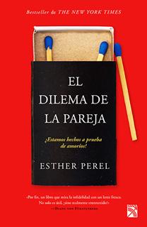 EL DILEMA DE LA PAREJA ¿ESTAMOS HECHOS A PRUEBA...