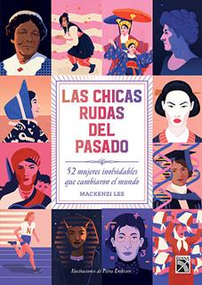LAS CHICAS RUDAS DEL PASADO