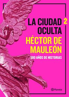 LA CIUDAD OCULTA VOL. 2