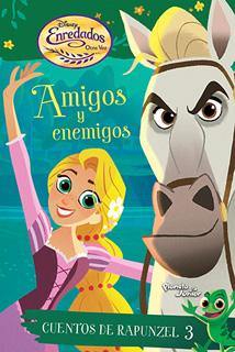 DISNEY ENREDADOS OTRA VEZ. CUENTOS DE RAPUNZEL 3:...