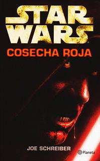 STAR WARS: COSECHA ROJA