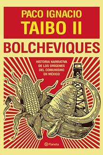BOLCHEVIQUES: HISTORIA NARRATIVA DE LOS ORIGENES...