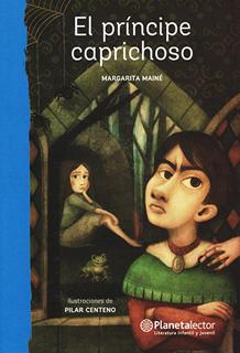 EL PRINCIPE CAPRICHOSO (SERIE AZUL)
