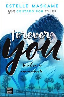 FOREVER YOU (YOU CONTANDO POR TYLER)
