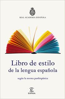 LIBRO DE ESTILO DE LA LENGUA ESPAÑOLA SEGUN LA...