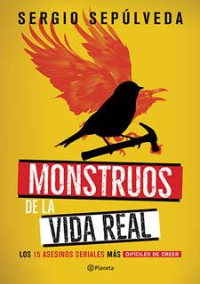 MONSTRUOS DE LA VIDA REAL: LOS 15 ASESINOS...