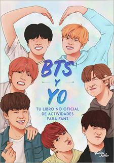 BTS Y YO: TU LIBRO NO OFICIAL DE ACTIVIDADES PARA...