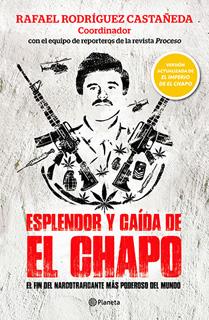ESPLENDOR Y CAIDA DE EL CHAPO (VERSION...