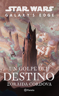 STAR WARS: UN GOLPE DEL DESTINO