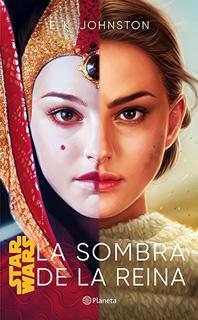 STAR WARS: LA SOMBRA DE LA REINA
