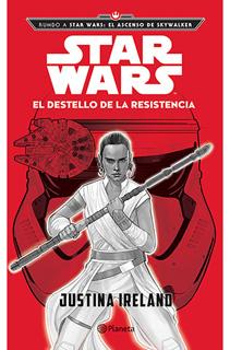 STAR WARS: EL DESTELLO DE LA RESISTENCIA