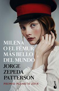 MILENA O EL FEMUR MAS BELLO DEL MUNDO (PREMIO...