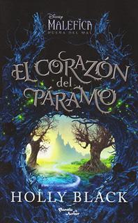 EL CORAZON DEL PARAMO (MALEFICA 2)