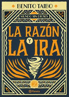LA RAZON Y LA IRA