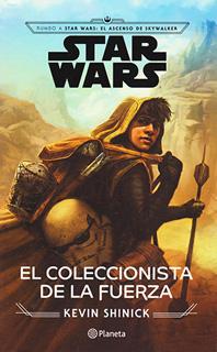 STAR WARS: EL COLECCIONISTA DE LA FUERZA