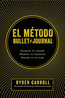 EL METODO BULLET JOURNAL