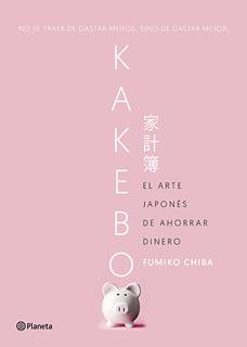 KAKEBO: EL ARTE JAPONES DE AHORRAR DINERO