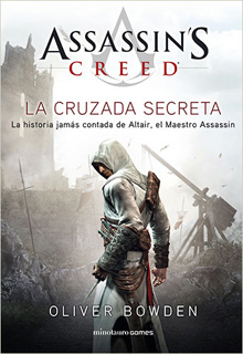 ASSASSINS CREED: LA CRUZADA SECRETA