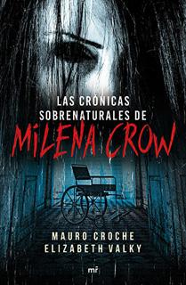 LAS CRONICAS SOBRENATURALES DE MILENA CROW