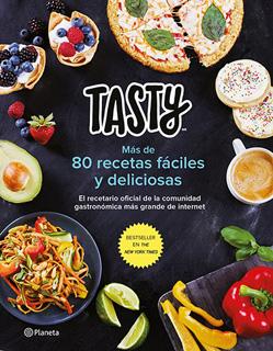 TASTY: MAS DE 80 RECETAS FACILES Y DELICIOSAS