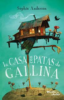 LA CASA CON PATAS DE GALLINA